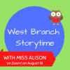West Branch Storytime on Zoom