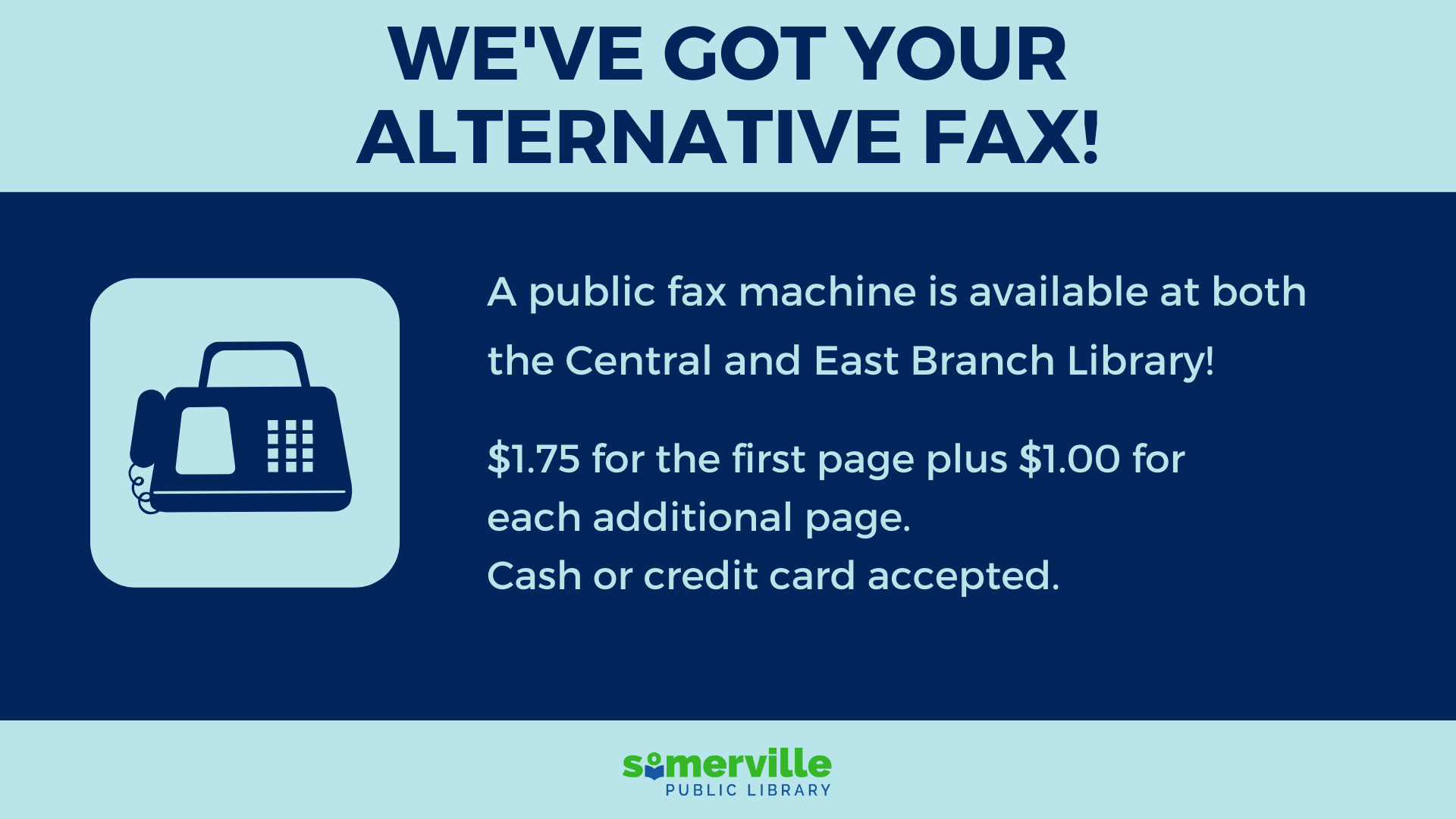 image advertising fax services at the Central Library and the East Branch