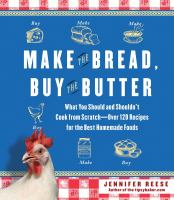 Make the Bread, Buy the Butter book cover