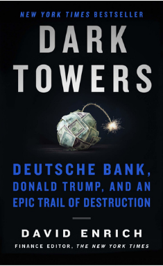 Dark Towers by David Enrich book cover