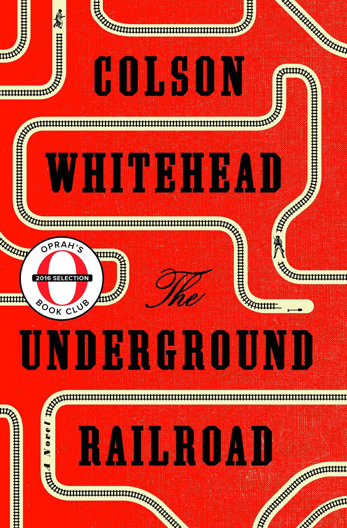Cover of the Book the Underground Railroad by White Colson