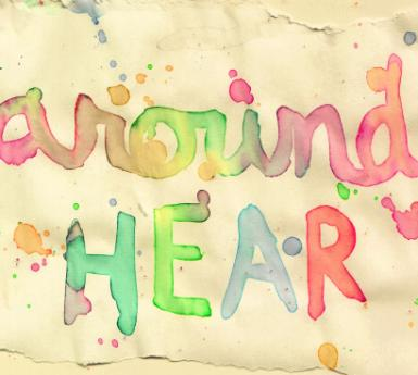 the words around hear painted in watercolors