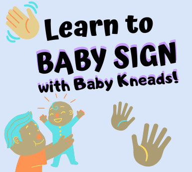 """Icon reads """"Learn to Baby Sign with Baby Kneads!"""" and features three colorful waving hands, and a parent holding up a child."""