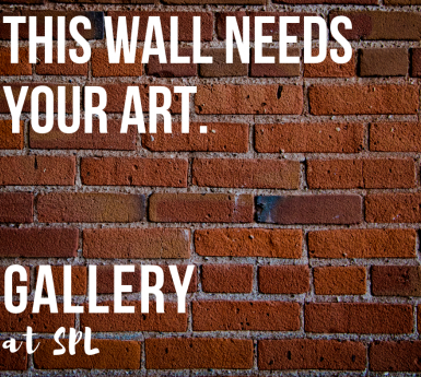 This Wall Needs Your Art, Gallery at SPL