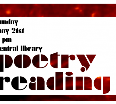 Sunday, May 21st 2 pm Central Library Poetry Reading