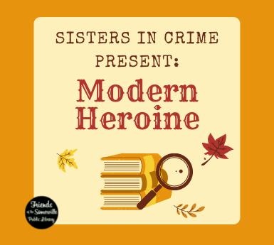 Sisters in Crime Modern Heroine