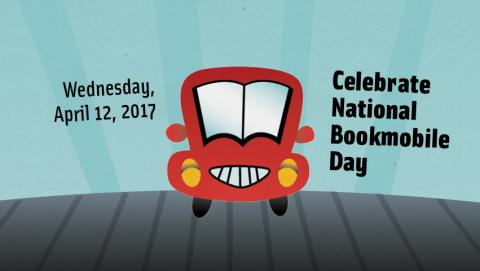 """A smiling car with the words April 12, 2017 - """"Celebrate National Bookmobile Day!"""""""