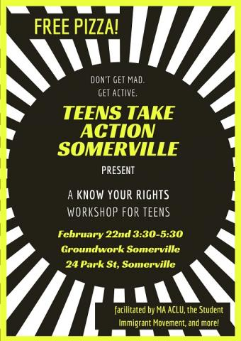 flyer for Teens Take Action Somerville event