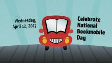 "A smiling car with the words April 12, 2017 - ""Celebrate National Bookmobile Day!"""