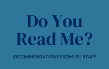 Recommended Reads from SPL Staff